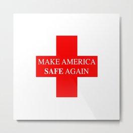 Make America Safe Again.Virus combat. Stay Home. Metal Print