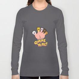 Cat Fingers - gimme 9! Long Sleeve T-shirt