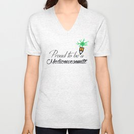 Proud to be a medicowesomite Unisex V-Neck