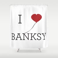 banksy Shower Curtains featuring I heart Banksy by Simple Symbol