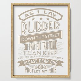 Protect my Ride I pray for Traction believer Serving Tray