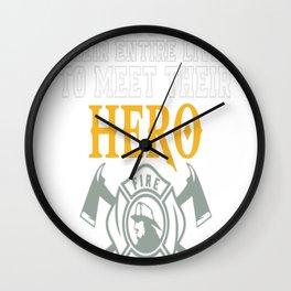 Hero, I Raised Mine Wall Clock
