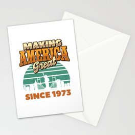 Making America Great Since 1973 Vintage Birthday Gift Idea Stationery Cards