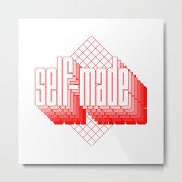 Self-made Metal Print