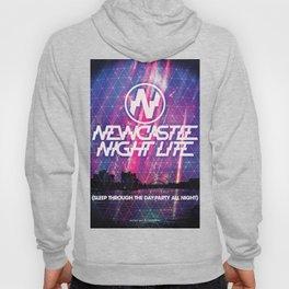 "Newcastle Night Life ""Sleep Through The Day:Party All Night"" Hoody"