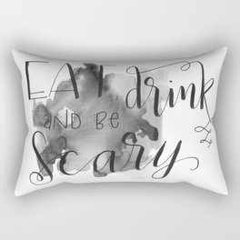Eat, Drink, and Be Scary Rectangular Pillow