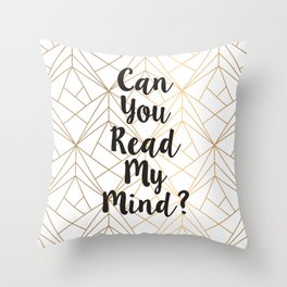 Read My Mind Throw Pillow