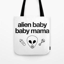 Alien Baby Baby Mama Tote Bag