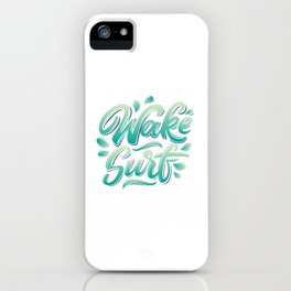 Wake surf lettering iPhone Case