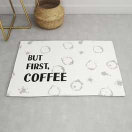 But First, Coffee - Caffeine Addicts Unite! Rug