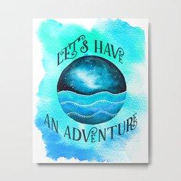 Let's Have an Adventure - Galaxy Ocean Wanderlust Watercolor Metal Print