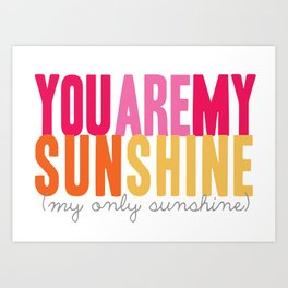 {sunshine-pink} Art Print