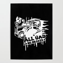 All Gas no Brakes Poster