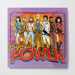 SuperWomen of the 80s - Fight The Power! Metal Print