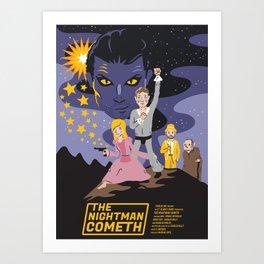 The Nightman Cometh Art Print