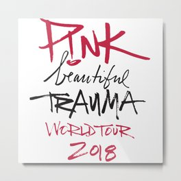 PINK BEAUTIFUL TRAUMA Metal Print