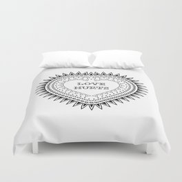 Love hurts Duvet Cover