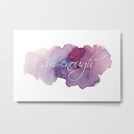 I am Enough - Purple and Blue Metal Print