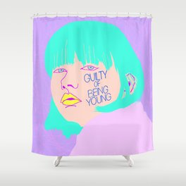 GUILTY OF BEING YOUNG Shower Curtain