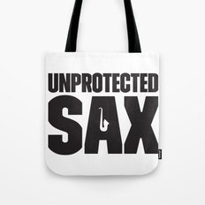 Unprotected Sax Tote Bag