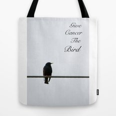 Give Cancer the Bird 2 Tote Bag