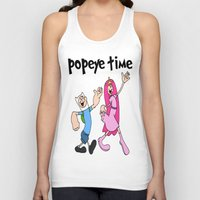 popeye Tank Tops featuring popeye time by Chiaris