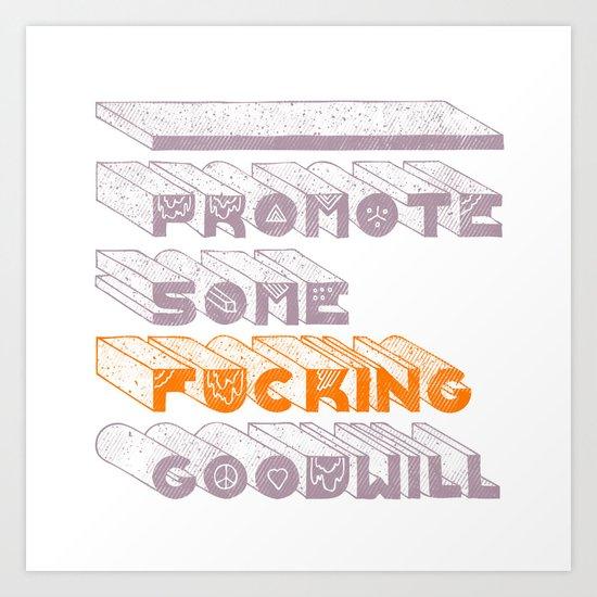 Goodwill Art Print