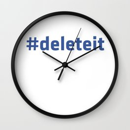Delete this social network! Wall Clock