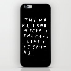 THE MORE I KNOW PEOPLE iPhone Skin