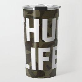 Thug Life - camouflage version Travel Mug