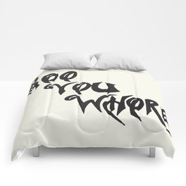 Boo You Whore Comforters
