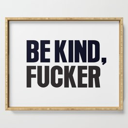 Be kind Serving Tray