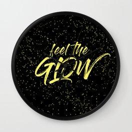Feel the Glow Wall Clock