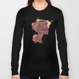 Feisty Feminist Long Sleeve T-shirt