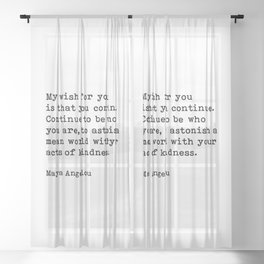 My Wish For You, Maya Angelou Motivational Quote Sheer Curtain