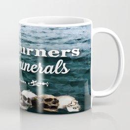 No Mourners - White Coffee Mug