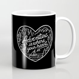 Adventure is where your heart is BW Coffee Mug