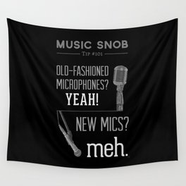 Yeah or Meh: The Microphone — Music Snob Tip #101 Wall Tapestry