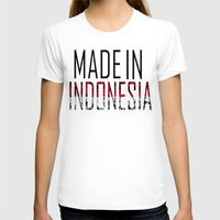 indonesia T-shirts featuring Made In Indonesia by VirgoSpice