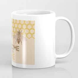 Welcome to Our Hive Coffee Mug