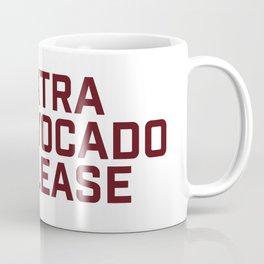 Extra Avocado Please Coffee Mug