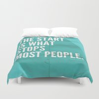 sayings Duvet Covers featuring The Start by Zeke Tucker