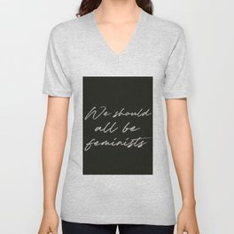 We Should All Be Feminists Quote Unisex V-Neck