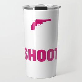 My Daddy Taught Me to Shoot Graphic T-shirt Travel Mug