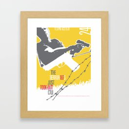 They Took Out CTU - TMD Framed Art Print