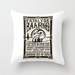 Fatalysk Baarnd Concert Poster Throw Pillow