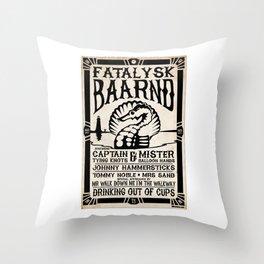 Fatalysk Baarnd Concert Poster Throw Pillow