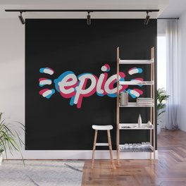 Epic! Wall Mural