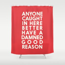 Funny, warning sign, humour signal, safety signs, safety hazard, for office, garage, warning!, alt! Shower Curtain