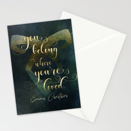 You belong where you're loved. Emma Carstairs. Lady Midnight. Stationery Cards